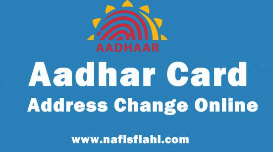 Aadhar Card Address Change Online